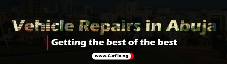 vehicle repairs in abuja