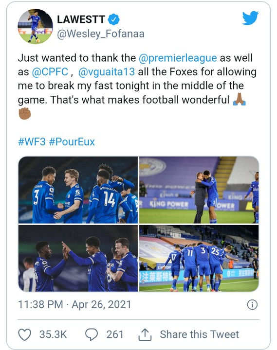 Wesley Fofana Thanks EPL For allowing Break His Fast During Match