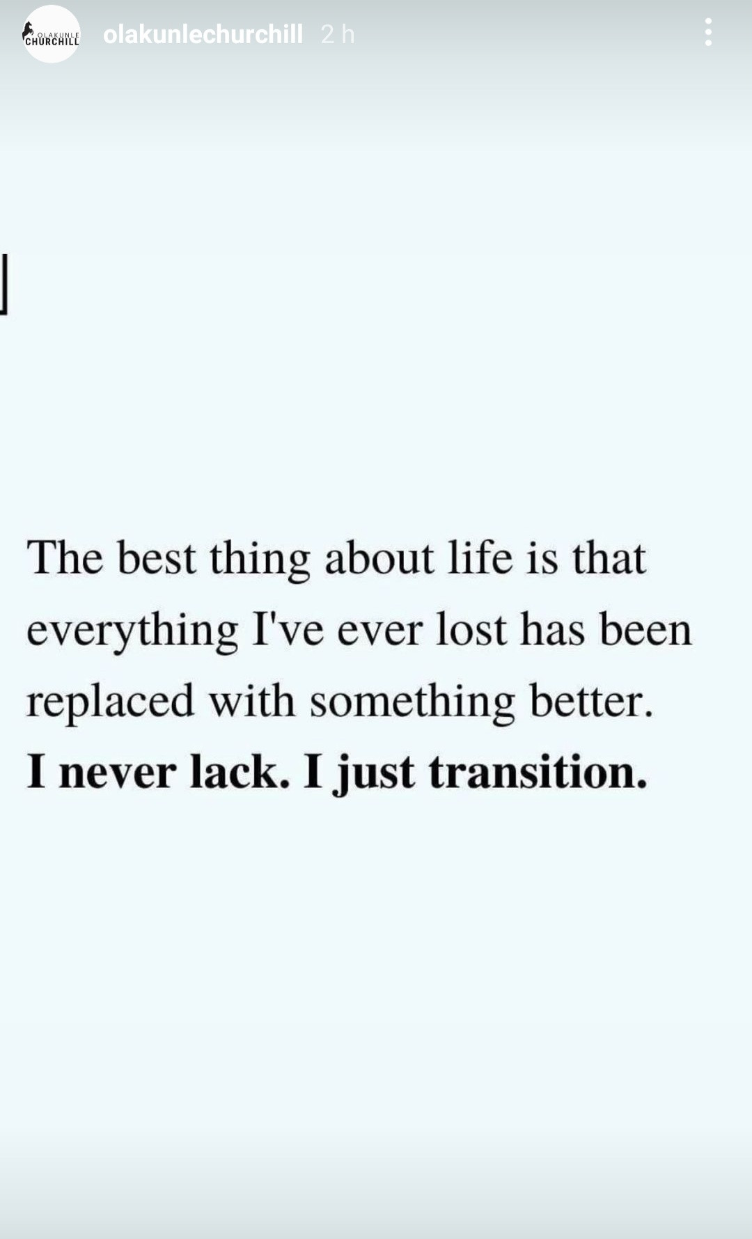 'Everything I Have Ever Lost Has Been Replaced With Something Better' - Olakunle Churchill