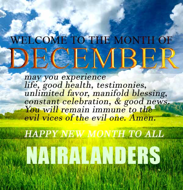 Welcome To December Happy New Month Nairalanders Nairaland