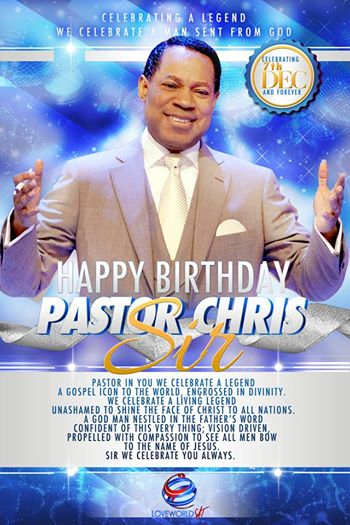 Birthday Wishes To Pastor Chris Here 33 Likes 3 Shares