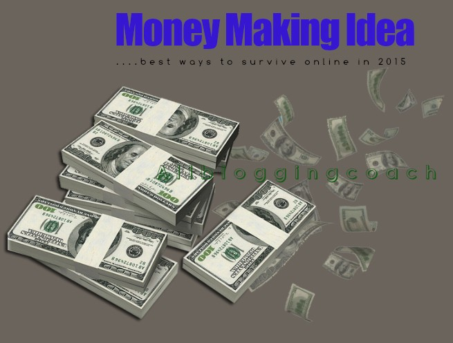 Money Making Ideas- Best Ways To Survive Online - Webmasters - Nigeria
