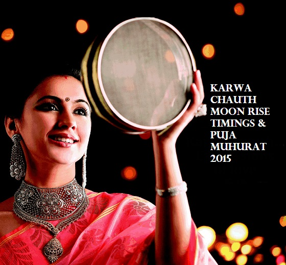 Karwa Chauth Moon Rise Time Today 30 Oct 2015 Muhurat - Jokes Etc