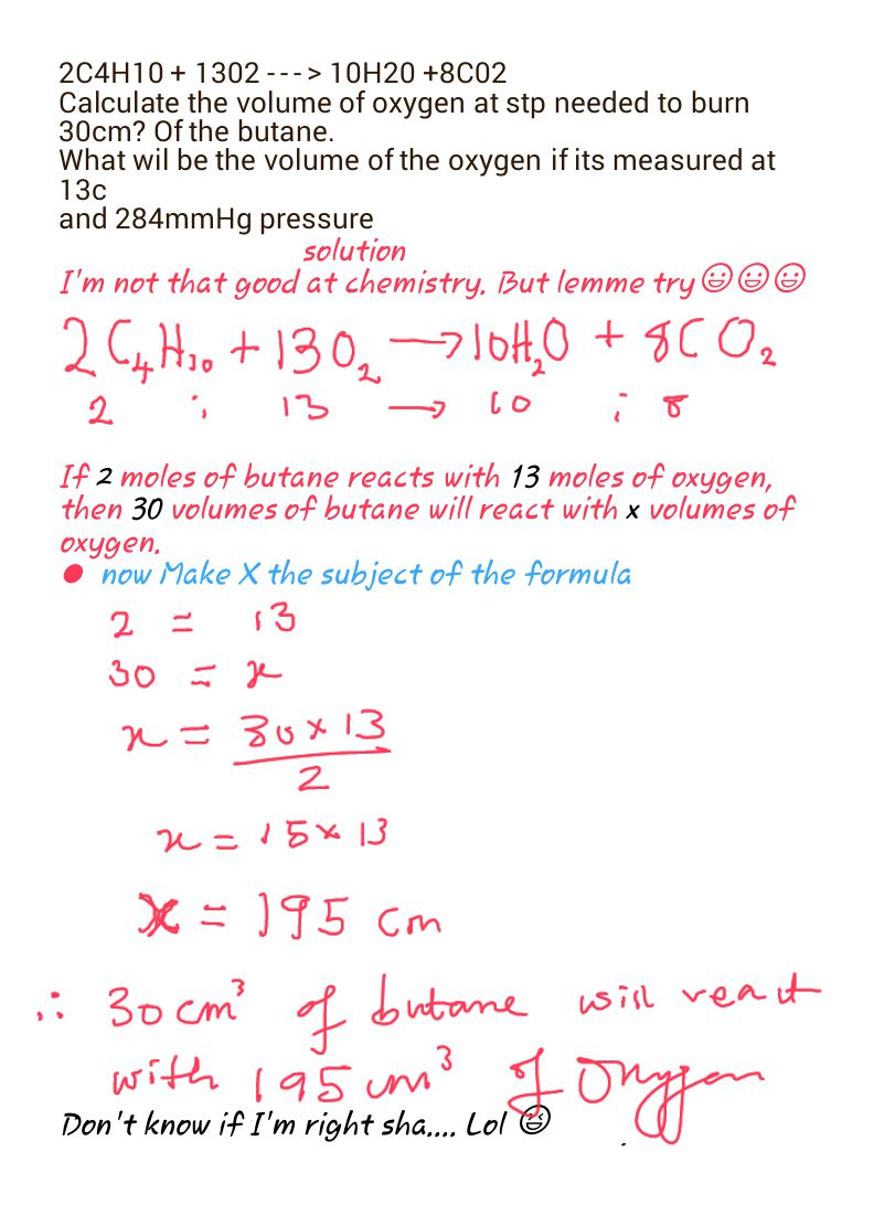 Calculate The Volume Of Oxygen At Stp Needed To Burn 30cm? Of The Butane  What