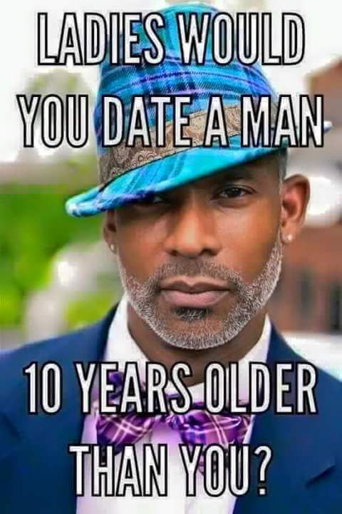 Dating a woman 10 years older than you