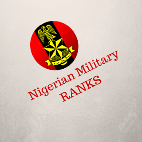Nigerian Army Ranks: See Complete List Of Nigerian Army
