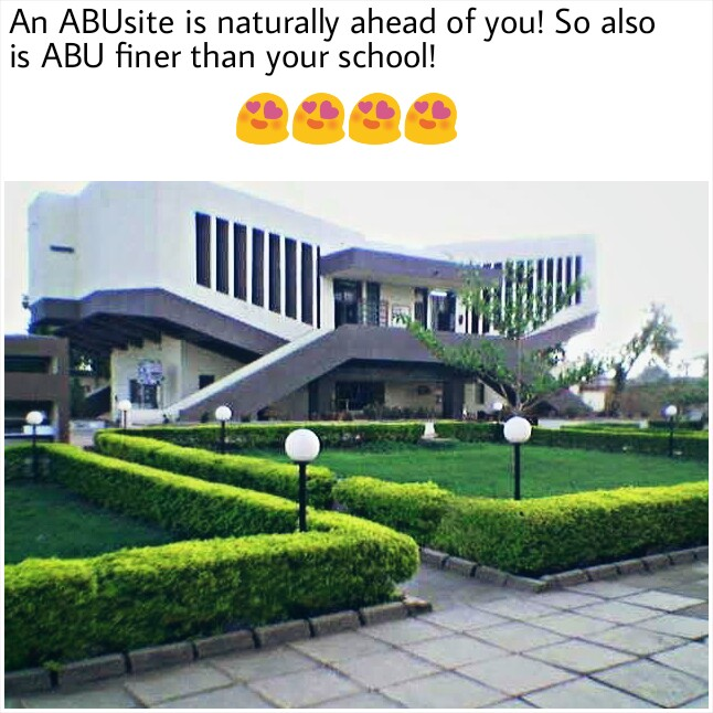 25 Funny Photos Depicting the ABU Zaria Experience 21