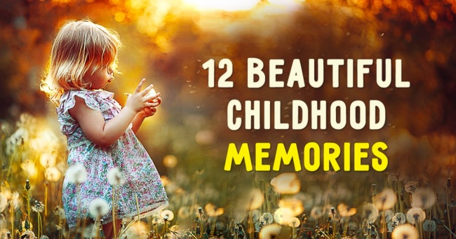 memories of childhood As vivid as a moment seems at the time, childhood memories fade these prompts will help jog them can you recall details that made the moment important.