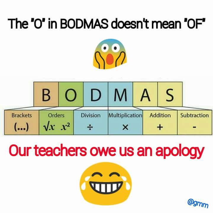 what does the o in bodmas mean