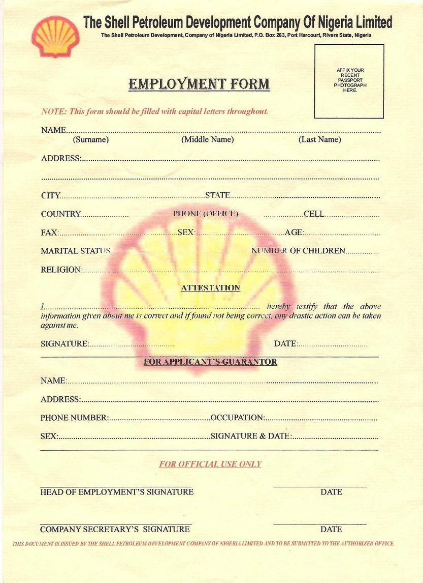 PLEASE I WAS SENT SHELL EMPLOYMENT FORM Attached AND IM BEING ASKED TO SEND MONEY FOR LETTER OF RECOMMENDATION STATE ORIGIN