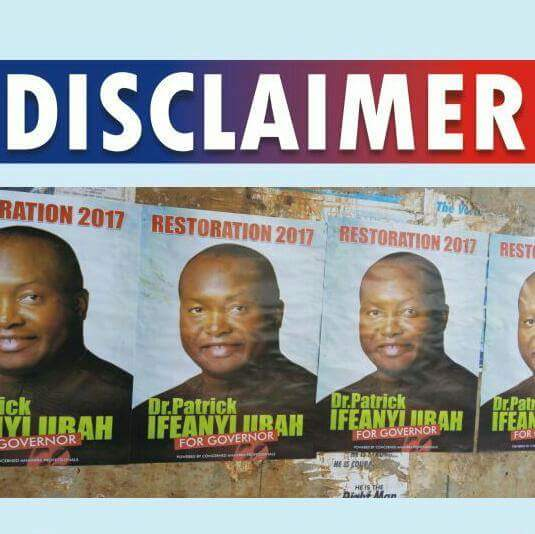 Ifeanyi Ubah Dissociates Himself From 2017 Governorship Campaign Posters