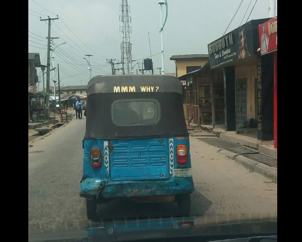 """""""MMM Why?"""" Spotted On A Keke In Asaba"""