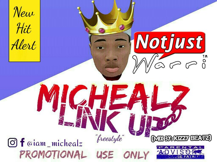 Music: Mic Healz – Link Up prod by Kizzy Beat
