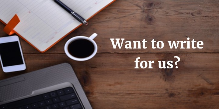 Want To Write A Guest Post For Us? - Career - Nigeria