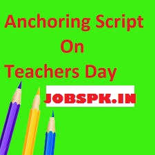anchoring script for teachers day Anchoring script for teachers day pdf 26 january 2018 anchoring script (speech) in hindi , 26 january 2018 anchoring script (speech) in hindi: check republic day anchoring script (speech.