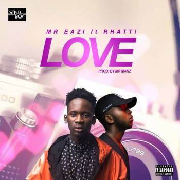 Mr Eazi Ft Rhatti – Love (audio).mp3