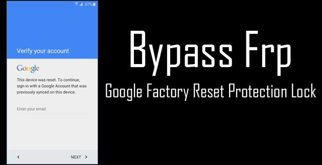 Google FRP Solution Thread - How To Bypass Google FRP No PC
