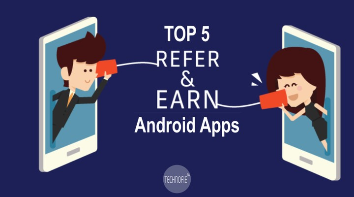 Top 5 Best Refer And Earn Apps And Free Recharge 2018 - Phones - Nigeria