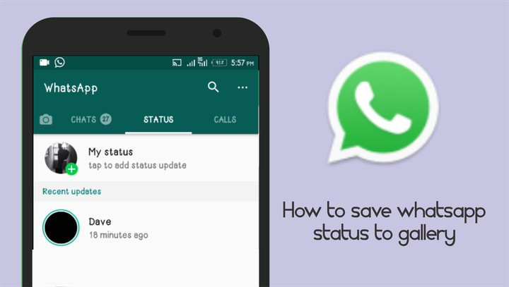 How To Save Whatsapp Status To Your Gallery 2018 Phones