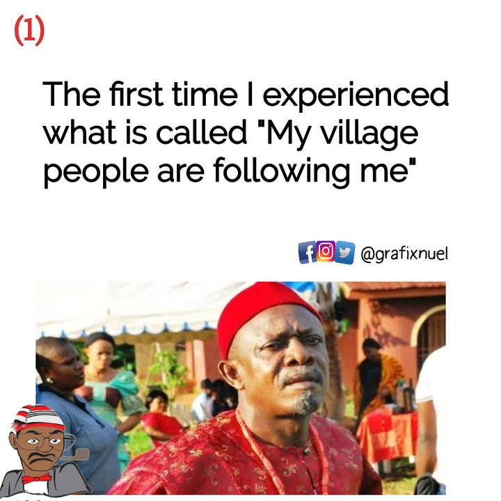 First Time I Experienced My Village People Following Me - Jokes ...