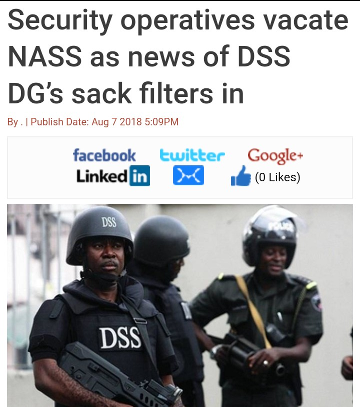 BREAKING !!!:  Security Operatives Vacate NASS As News Of DSS DG's Sack Filters In
