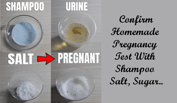 Confirm Homemade Pregnancy Test With Shampoo Salt Sugar And