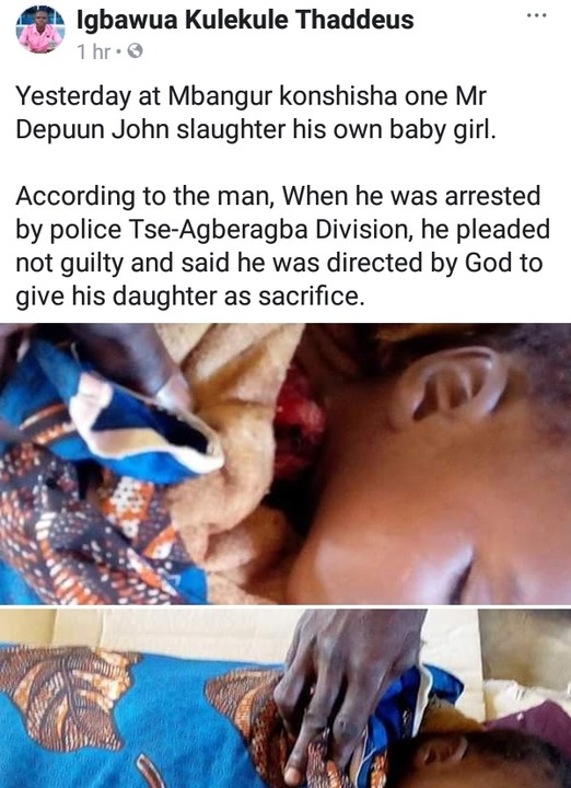 Man Kills His Baby In Benue State, Says God Directed Me To Use Her As Sacrifice - Crime - Nigeria