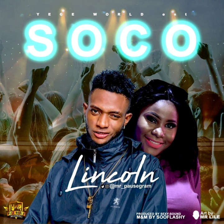 Music: Lincoln – Soco - Music/Radio - Nigeria