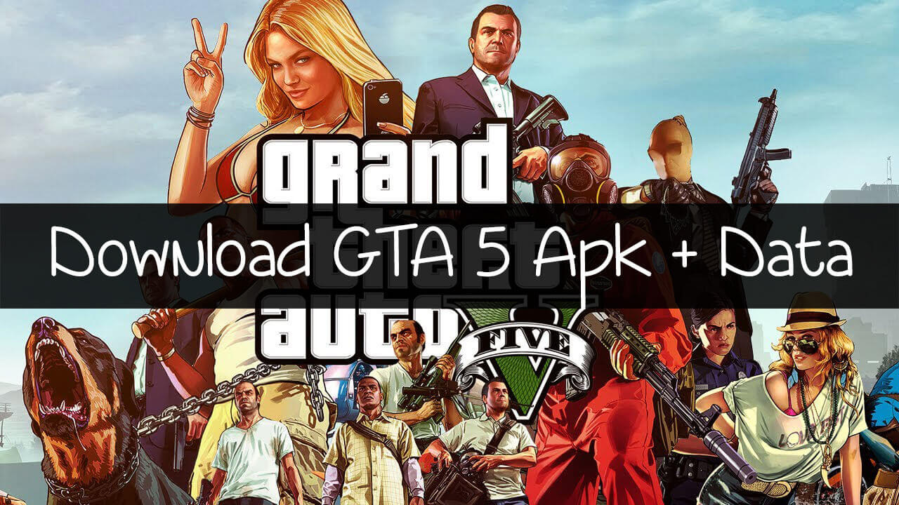 GTA 5 Apk + OBB Data For Android Download - Science