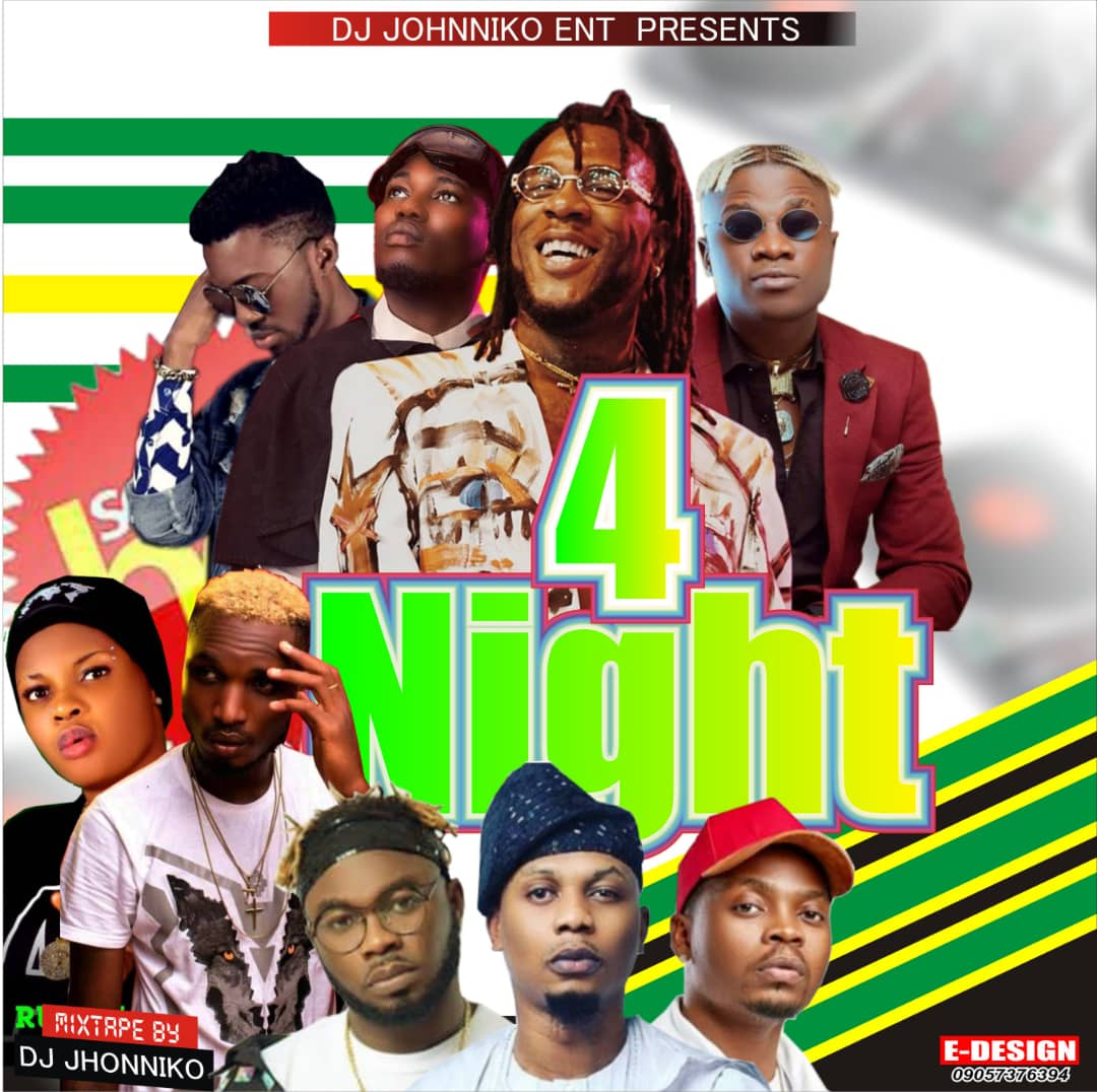 mixtape] DJ Johnniko Omologo – 4nights Mixtape - Music/Radio